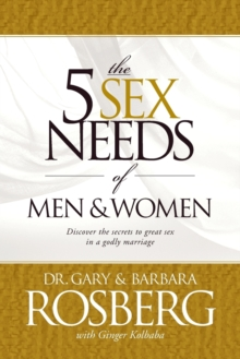 The 5 Sex Needs of Men and Women, Paperback Book