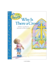 Why Is There a Cross?, Hardback Book