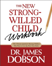 The New Strong-Willed Child Workbook, Paperback Book