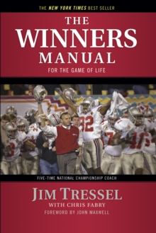The Winners Manual : For the Game of Life, Paperback Book
