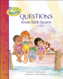 Questions from Little Hearts, Hardback Book