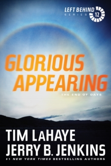 Glorious Appearing : The End of Days, Paperback / softback Book