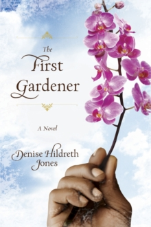 The First Gardener, Paperback Book