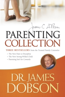 The Dr. James Dobson Parenting Collection, Paperback / softback Book