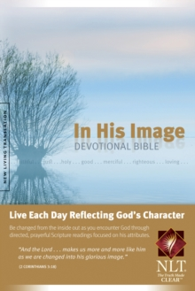 In His Image Devotional Bible-NLT, Hardback Book