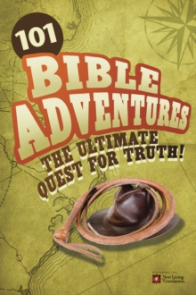 101 Bible Adventures : The Ultimate Quest for Truth!, Paperback Book
