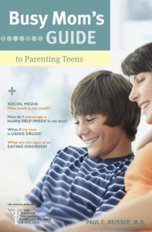 Busy Mom's Guide to Parenting Teens, Paperback Book