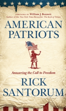 American Patriots : Answering the Call to Freedom, Hardback Book