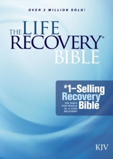 The Life Recovery Bible KJV, Paperback Book