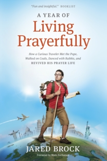 A Year of Living Prayerfully, Hardback Book