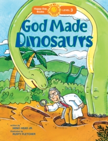 God Made Dinosaurs, Paperback / softback Book