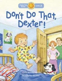Don't Do That, Dexter!, Paperback Book