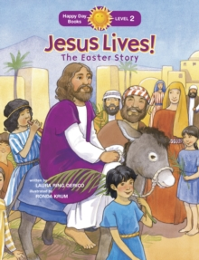 Jesus Lives! The Easter Story, Paperback Book