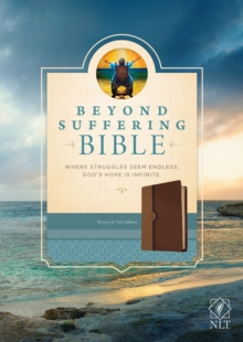Beyond Suffering Bible NLT, TuTone (LeatherLike, Brown/Tan), Leather / fine binding Book