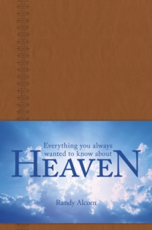 Everything You Always Wanted to Know about Heaven, Leather / fine binding Book