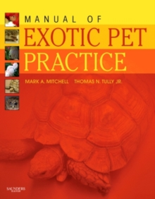 Manual of Exotic Pet Practice, Hardback Book