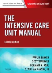 The Intensive Care Unit Manual : Expert Consult - Online and Print, Paperback / softback Book