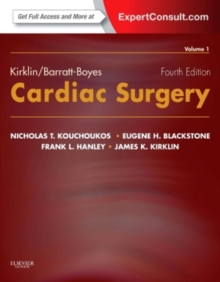 Kirklin/Barratt-Boyes Cardiac Surgery : Expert Consult - Online and Print (2-Volume Set), Hardback Book