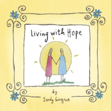 Living with Hope, Hardback Book