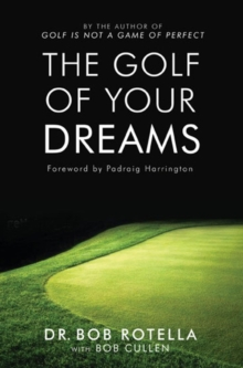 The Golf Of Your Dreams, Paperback Book