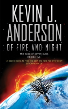Of Fire and Night: The Saga of Seven Suns Book Five, Paperback Book