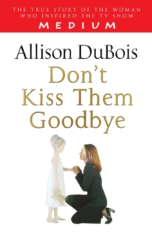 Don't Kiss Them Goodbye, Paperback Book