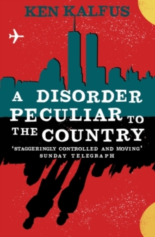 A Disorder Peculiar To the Country, Paperback Book
