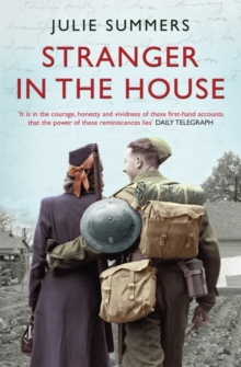 Stranger in the House: Women's Stories of Men Returning from the Second World War, Paperback Book