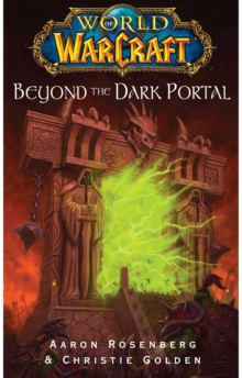 World of Warcraft: Beyond the Dark Portal, Paperback Book
