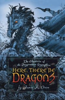 Here, There Be Dragons, Paperback Book