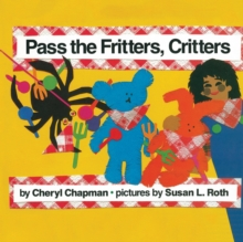 Pass the Fritters, Critters, Paperback / softback Book