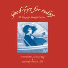 Good-bye for Today : The Diary of a Young Girl at Sea, Paperback / softback Book