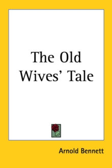 The Old Wives' Tale, Paperback / softback Book