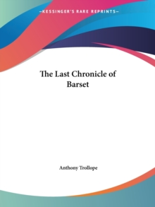The Last Chronicle of Barset, Paperback / softback Book