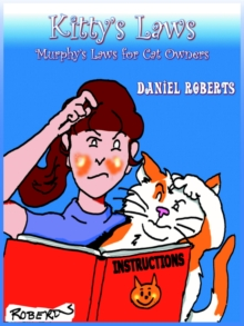 Kitty's Laws : Murphy's Laws for Cat Owners, Paperback / softback Book