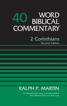 2 Corinthians, Volume 40 : Second Edition, Hardback Book