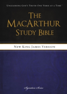 NKJV, The MacArthur Study Bible, Hardcover : Revised and   Updated Edition, Hardback Book