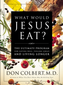 The What Would Jesus Eat Cookbook, EPUB eBook