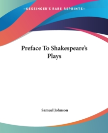 Preface To Shakespeare's Plays, Paperback / softback Book