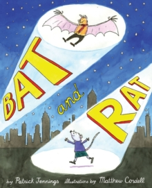 Bat and Rat, Hardback Book