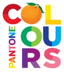 Pantone: Colours, Board book Book