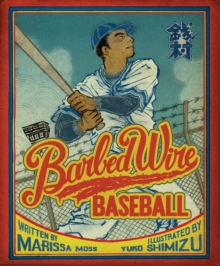 Barbed Wire Baseball, Hardback Book