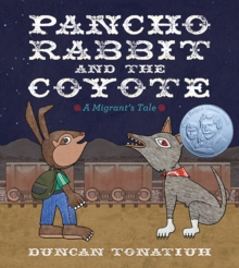 Pancho Rabbit and the Coyote, Hardback Book