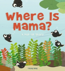 Where Is Mama?, Hardback Book