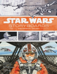 Star Wars Storyboards: The Original Trilogy : The Original Trilogy, Hardback Book