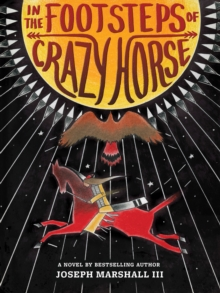 In the Footsteps of Crazy Horse, Hardback Book