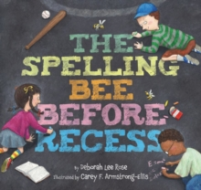 The Spelling Bee Before Recess, Hardback Book