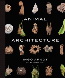 Animal Architecture, Hardback Book