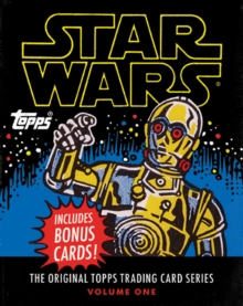 Star Wars : The Original Topps Trading Card Series Volume 1, Hardback Book