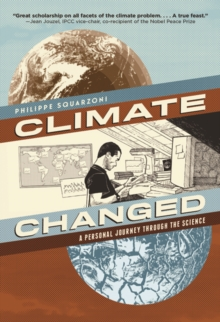 Climate Changed:A Personal Journey Through the Science, Paperback Book